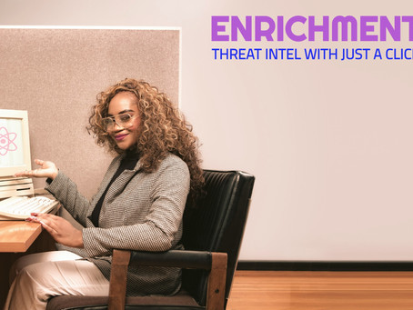 Enrichments: Add Threat Intelligence To Any Spreadsheet