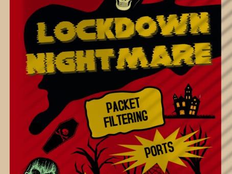 Lockdown: A Firewall Engineer's Biggest Nightmare