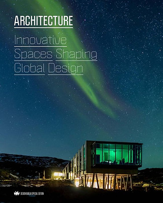 Architecture: Innovative Spaces Shaping Global Design