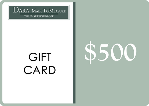 DARA Made-to-Measure Gift Card - $500