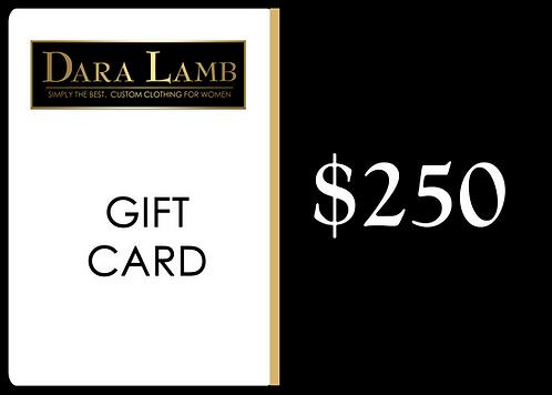 DARA LAMB Gift Card - $250
