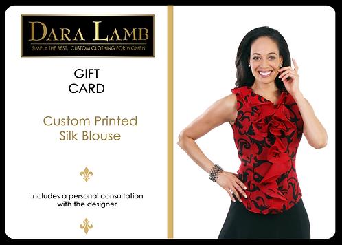 DL Essentials Gift Certificate - Custom Printed Silk Blouse