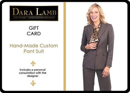 Gift Certificate for DARA LAMB Custom Pant Suit