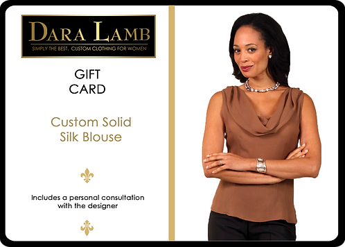 DL Essentials Gift Certificate - Custom Solid Silk Blouse