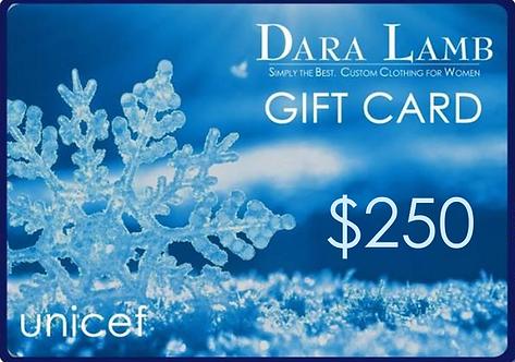 $250 DARA LAMB unicef Gift Card