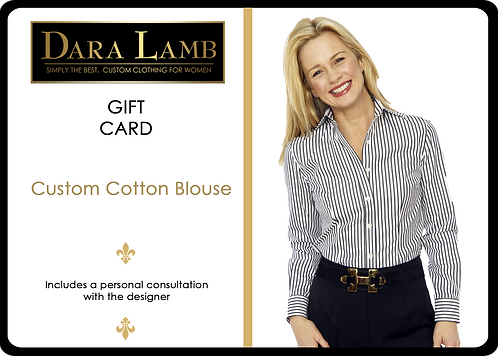 DL Essentials Gift Certificate - Custom Cotton Blouse