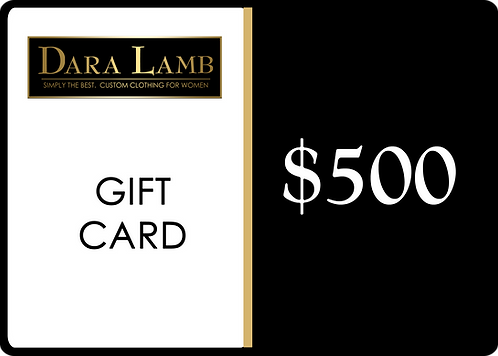 DARA LAMB Gift Card - $500