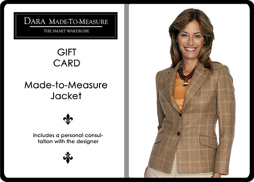 Gift Certificate for DARA Made to Measure Jacket