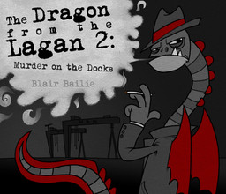 Dragon from the Lagan 2: Murder on the Docks