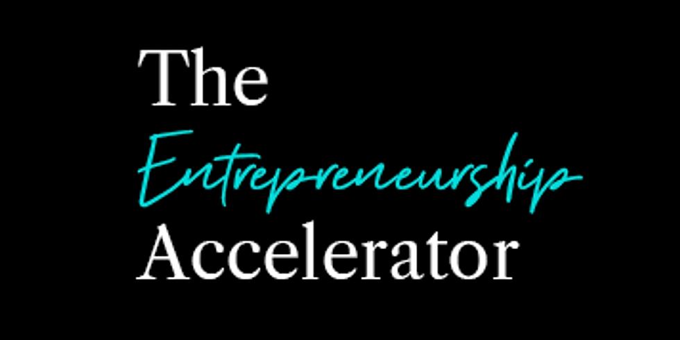 The Entrepreneurship Accelerator