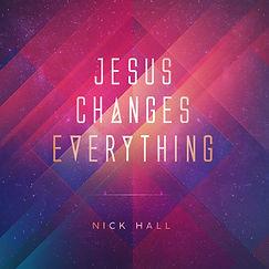 Jesus Changes Everything.jpg