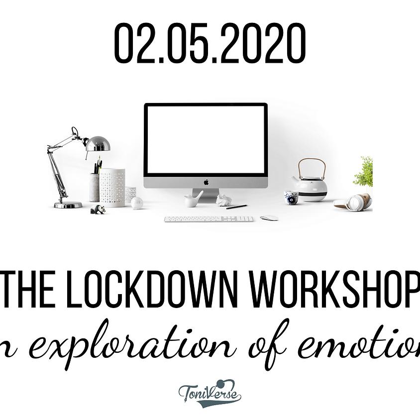 The Lockdown workshop