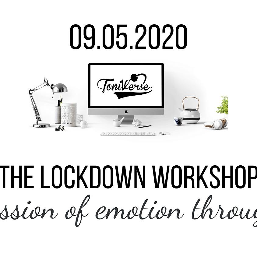 Lockdown Workshop