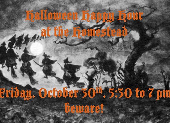 Halloween Happy Hour Friday Oct 30 5:30 to 7