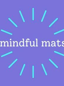 MINDFUL MATS FOR TWEENS