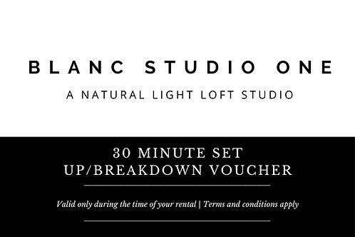 30 Minute Set up/ Break Down Time