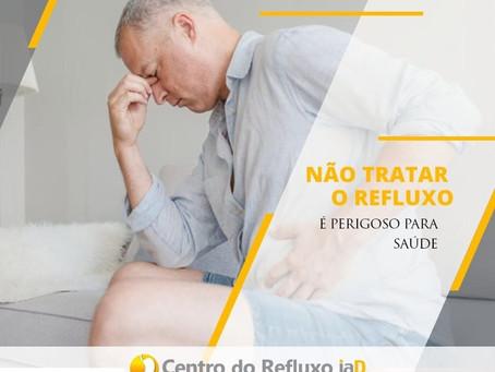 Não tratar o refluxo é perigoso para a saúde