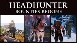 Headhunter - Bounties Redone