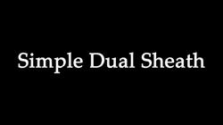 Simple Dual Sheath