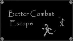 Better Combat Escape