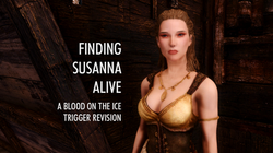 Finding Susanna Alive - A Blood on the Ice Trigger Revision
