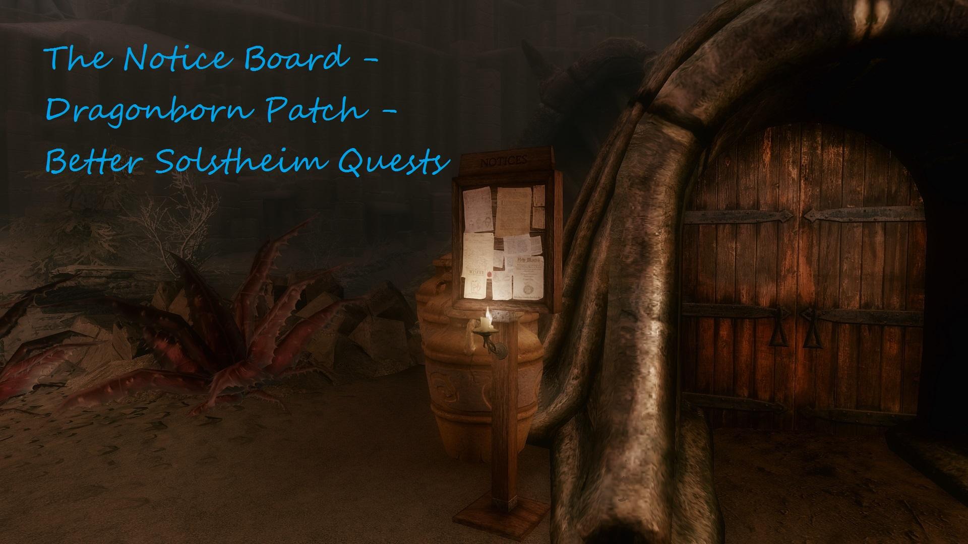 Notice Board - Dragonborn DLC - Better Solstheim Quests