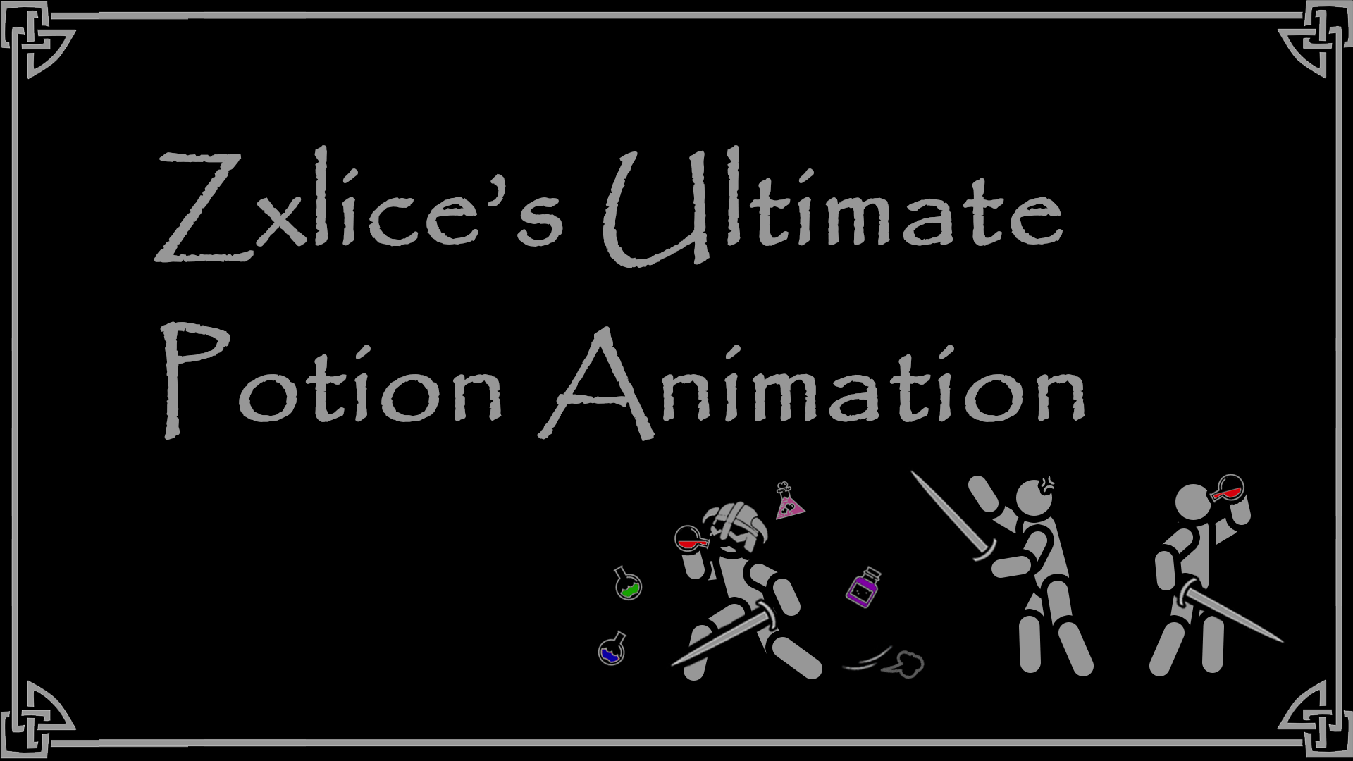 zxlice's ultimate potion animation - ZUP
