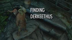 Finding Derkeethus