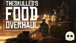 TheSkulled's Food Overhaul