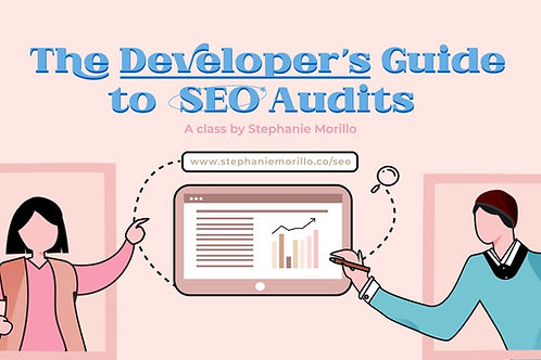 The Developer's Guide to SEO Audits