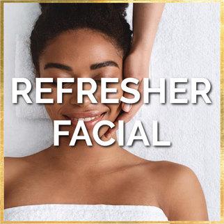 Refresher Facial