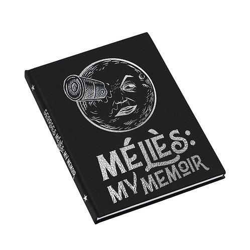 GEORGES MÉLIÈS: MY MEMOIR (PRE-ORDER) U.K. ONLY