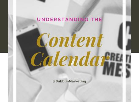 Understanding the Content Calendar