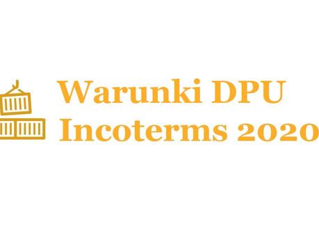 Co oznacza skrót DPU Incoterms 2020