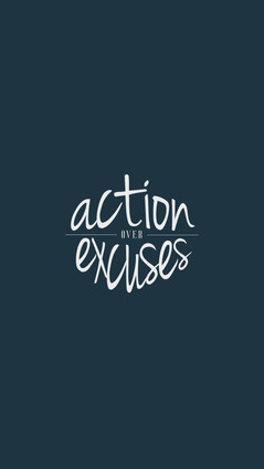 Action over Excuses.jpg