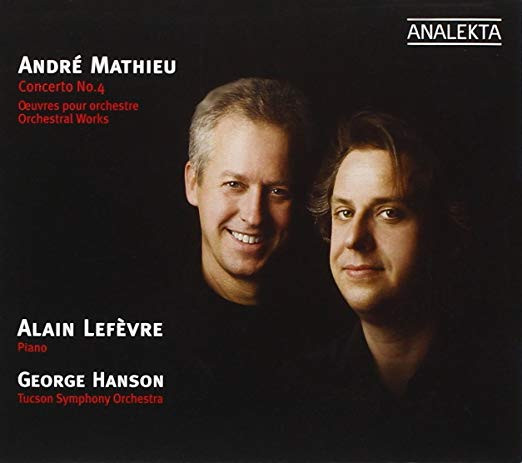 André Mathieu: Piano Concerto No. 4 and Orchestral Works