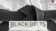 Black Belts Practice Self-Discipline