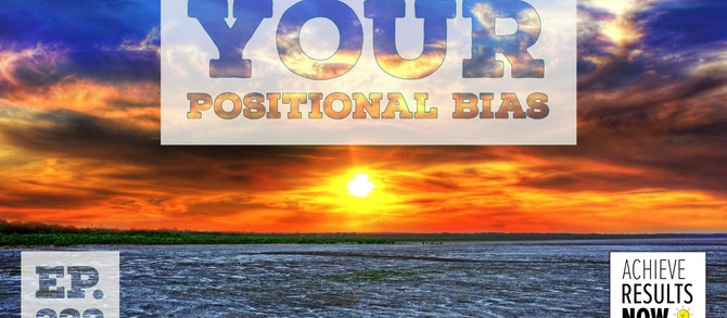Your Positional Bias