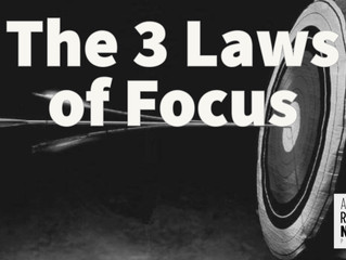 The 3 Laws of Focus