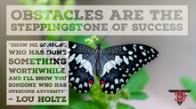Obstacles are the Steppingstone of Success
