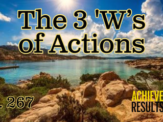 The 3 'W's of Action