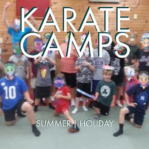 Karate Camps for summer and holidays