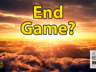 What's Your End Game?