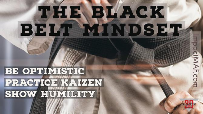 The Black Belt Mindset