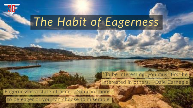Developing the Habit of Eagerness