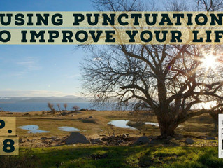 Using Punctuation to Change Your Life