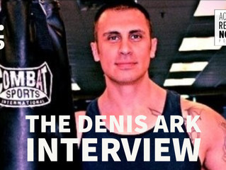 The Denis Ark Interview