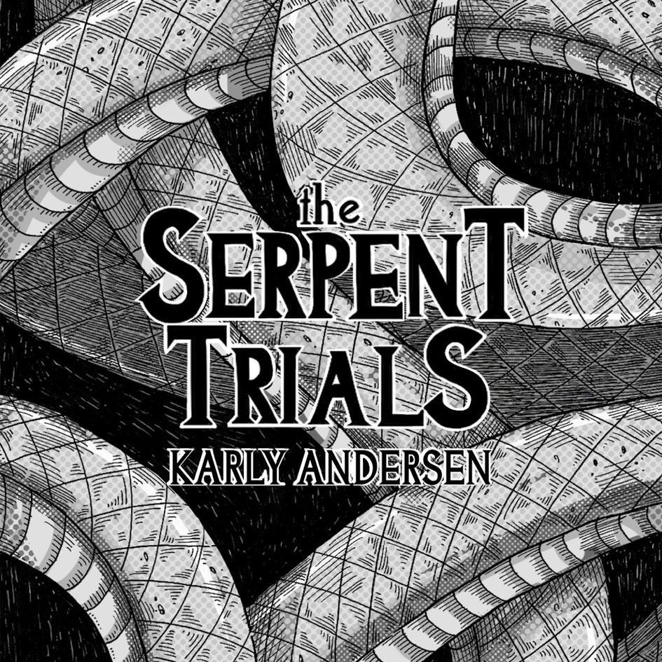 The Serpent Trials