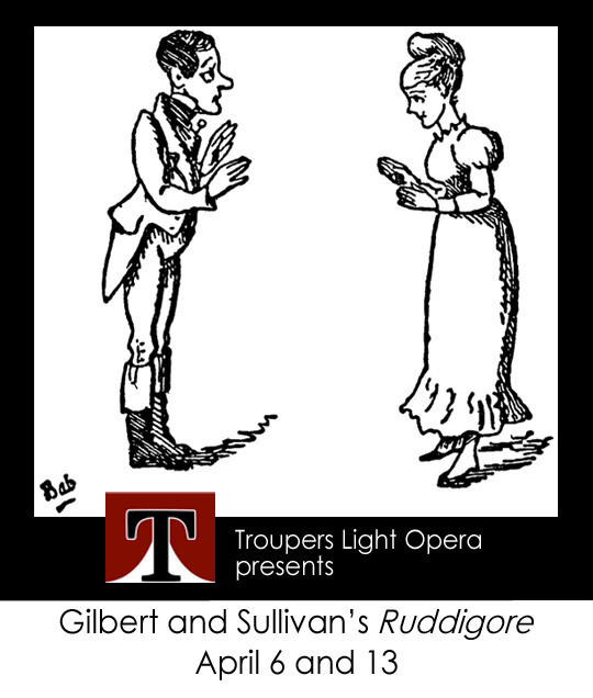 "Troupers Light Opera presents ""Ruddigore"""