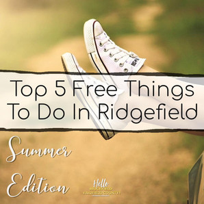 Top 5 Free Summer Things To Do In Ridgefield!